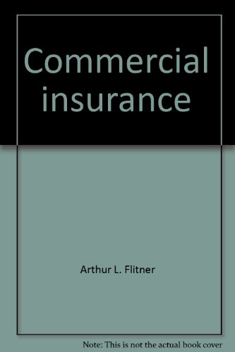 9780894631146: Commercial insurance