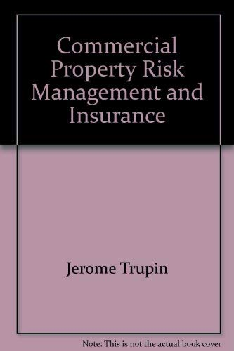 9780894631276: Commercial Property Risk Management and Insurance