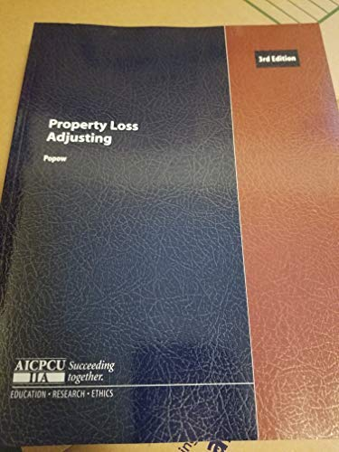 9780894631405: Property Loss Adjusting - 3rd ed. AICPCU