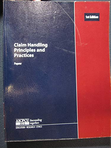 9780894632822: Claim Handling Principles and Practices