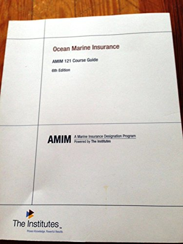 9780894633966: Ocean Marine Insurance Amim 121 Course Guide 6th Edition