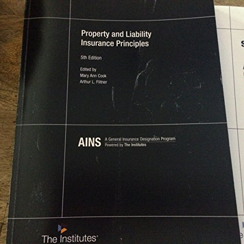 PROPERTY+LIABILITY INSURANCE PRINCIPLES: Arthur L. Flitner