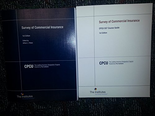 9780894635557: CPCU 557 Survey of Commercial Insurance