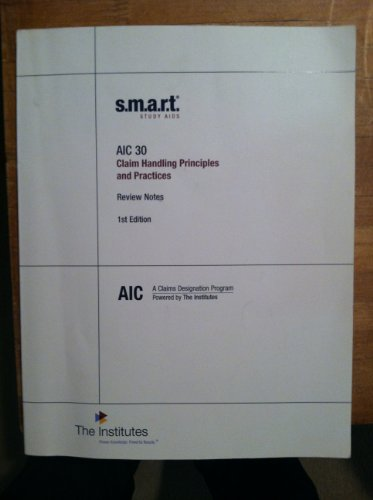 9780894635717: AIC 30 Smart Study Aids: Review Notes and Flash Cards (A Claims Designation Program Powered by The Institutes)