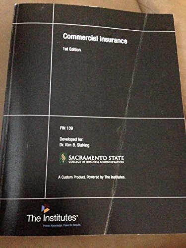 9780894637179: Commercial Insurance (Custom Sac State Edition)