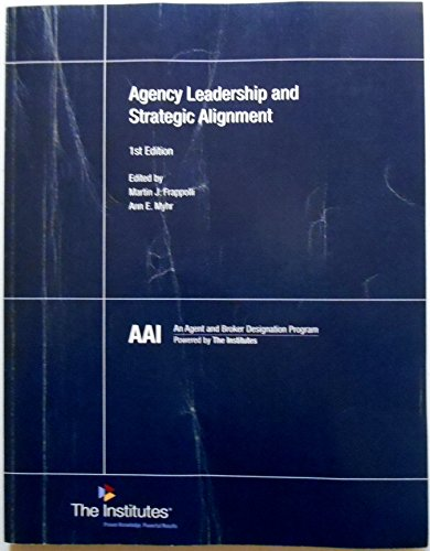9780894637292: Agency Leadership and Strategic Alignment 1st Edition for AAI 87