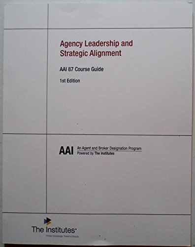 9780894637308: Agency Leadership and Strategic Alignment AAI 87 Course Guide, 1st Edition