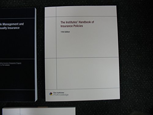 9780894637650: CPCU 555: The Institutes' Handbook of Insurance Policies