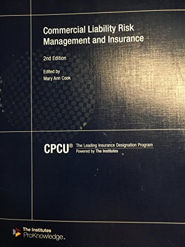 9780894637742: Commercial Liability Risk Management and Insurance