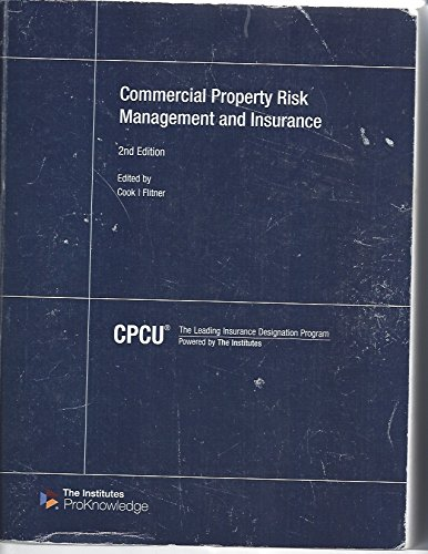 Commercial Property Risk Management and Insurancee 2nd Edition: CPCU