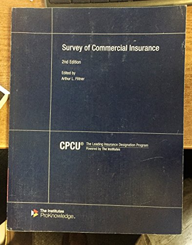 9780894637995: Survey of Commercial Insurance - CPCU 557