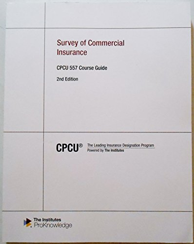 9780894638008: Survey of Commercial Insurance - CPCU 557 Course Guide, 2nd Edition