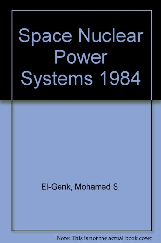 9780894640049: Space Nuclear Power Systems 1984