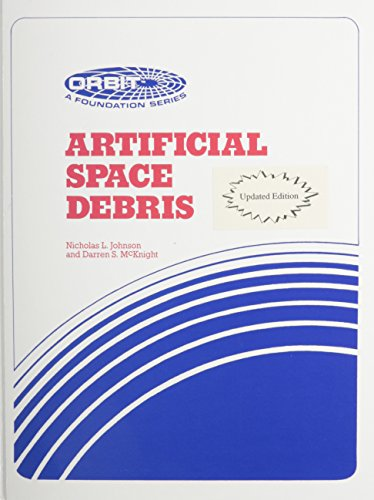 9780894640124: Artificial Space Debris (Foundation Series)