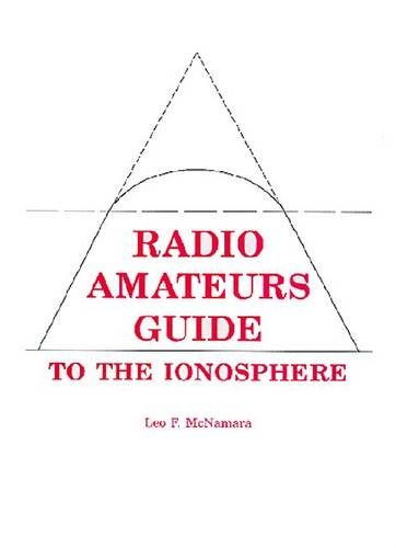 9780894640407: The Ionosphere: Communications, Surveillance, and Direction Finding (Orbit: A Foundation Series)