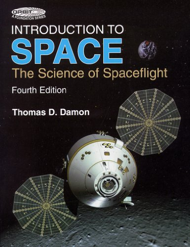9780894640681: Introduction to Space: The Science of Spaceflight (Orbit A Foundation Series)