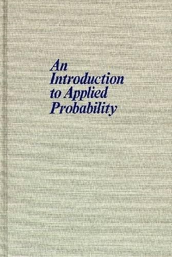 An Introduction to Applied Probability: Blake, Ian F.