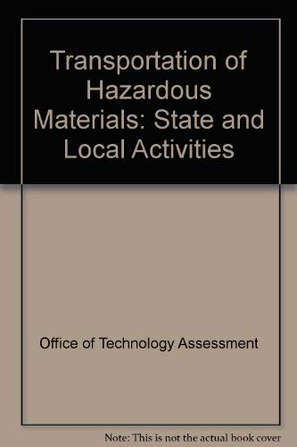 TRANSPORTATION OF HAZARDOUS MATERIALS: State and Local Activities