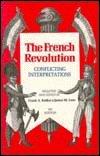 9780894642470: The French Revolution: Conflicting Interpretations
