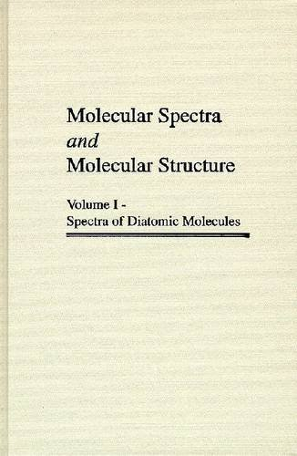 9780894642685: Molecular Spectra and Molecular Structure: Spectra of Diatomic Molecules: Vol.1