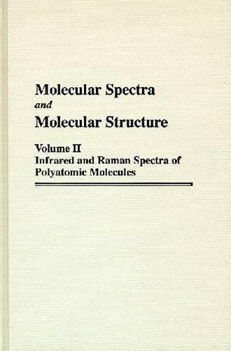 9780894642692: Molecular Spectra and Molecular Structure: Infrared and Raman of Polyatomic Molecules