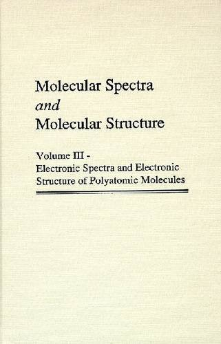 Molecular Spectra and Molecular Structure: Electronic Spectra: Gerhard Herzberg