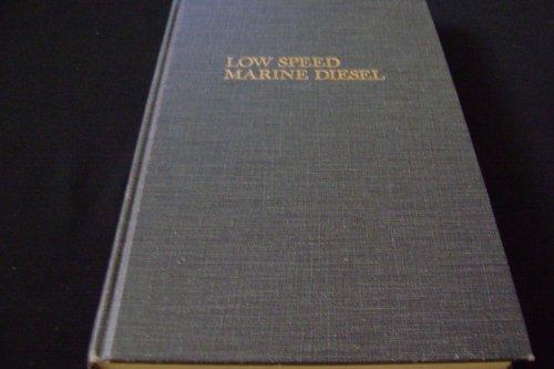 9780894642845: Low Speed Marine Diesel