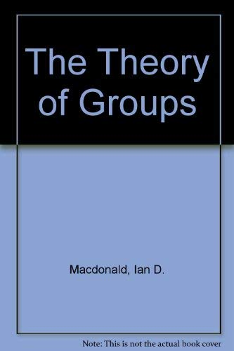 9780894642876: The Theory of Groups