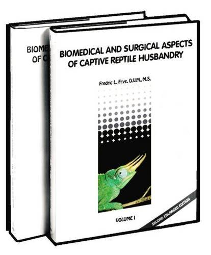 9780894643101: Biomedical and Surgical Aspects of Captive Reptile Husbandry - 2Vol. Set