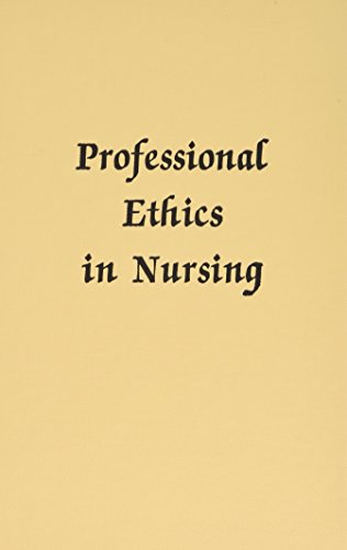 Professional Ethics in Nursing: Joyce E. Thompson,