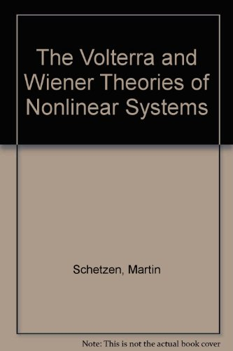 9780894643569: The Volterra and Wiener Theories of Nonlinear Systems