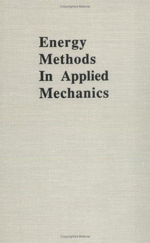 9780894643644: Energy Methods in Applied Mechanics