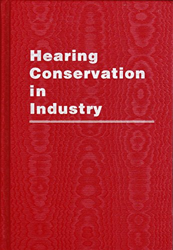9780894643682: Hearing Conservation in Industry