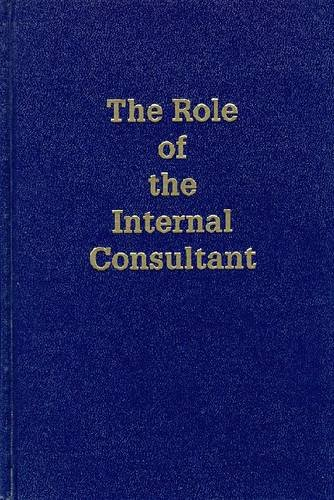 Role of the Internal Consultant: Effective Role-Shaping for Staff Positions