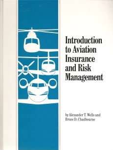 Introduction to Aviation Insurance and Risk Management: Bruce D. Chadbourne;