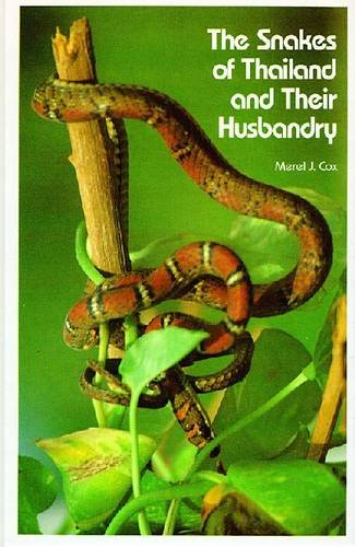 9780894644375: Snakes of Thailand and Their Husbandry