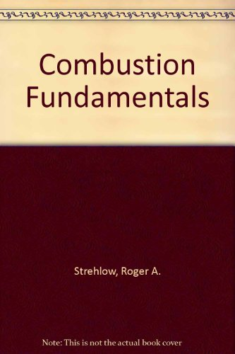 9780894644474: Combustion Fundamentals