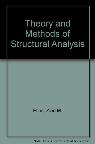 9780894644542: Theory and Methods of Structural Analysis