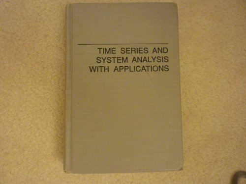 9780894644627: Time Series and System Analysis With Applications