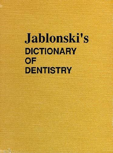 9780894644771: Jablonski's Dictionary of Dentistry