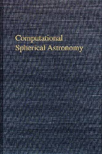 Computational Spherical Astronomy: Laurence G. Taff