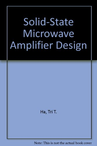 9780894645075 Solid State Microwave Amplifier Design