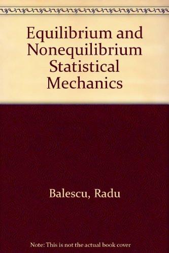 9780894645242: Equilibrium and Nonequilibrium Statistical Mechanics