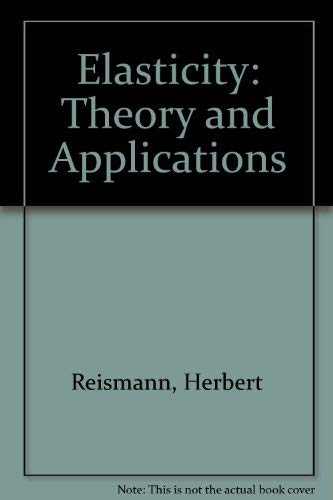 9780894645327: Elasticity: Theory and Applications