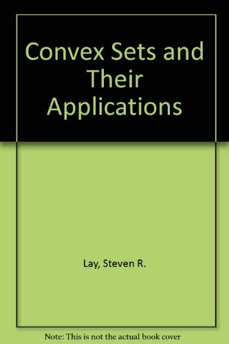 9780894645372: Convex Sets and Their Applications
