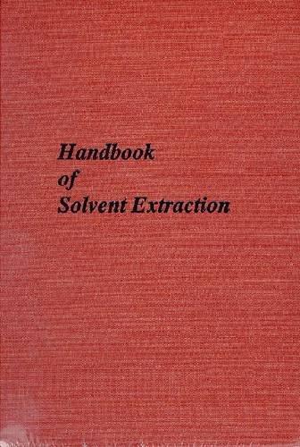 9780894645464: Handbook of Solvent Extraction