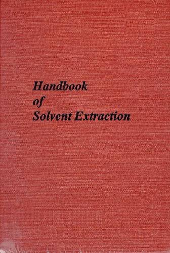 Handbook of Solvent Extraction: Lo, Teh C.; Baird, Malcolm H. I.