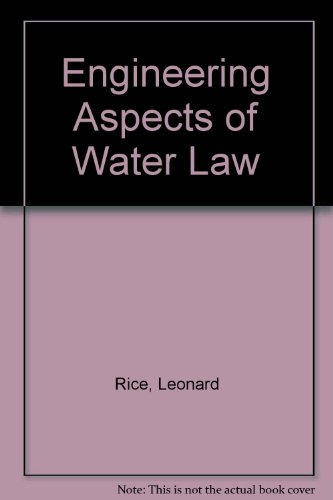9780894645488: Engineering Aspects of Water Law