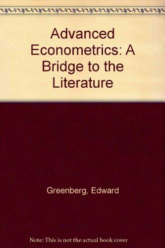 Advanced Econometrics: A Bridge to the Literature