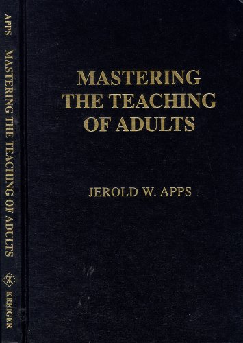 9780894645587: Mastering the Teaching of Adults